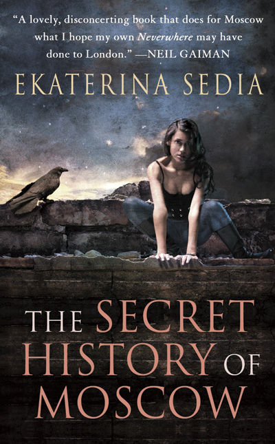 The Secret History of Moscow by Ekaterina Sedia (E-book)