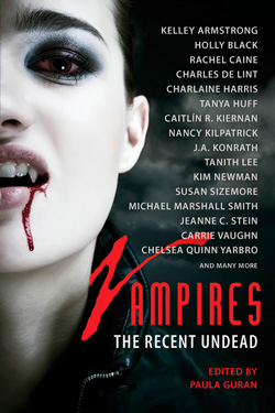 Vampires: The Recent Undead edited by Paula Guran (E-book)