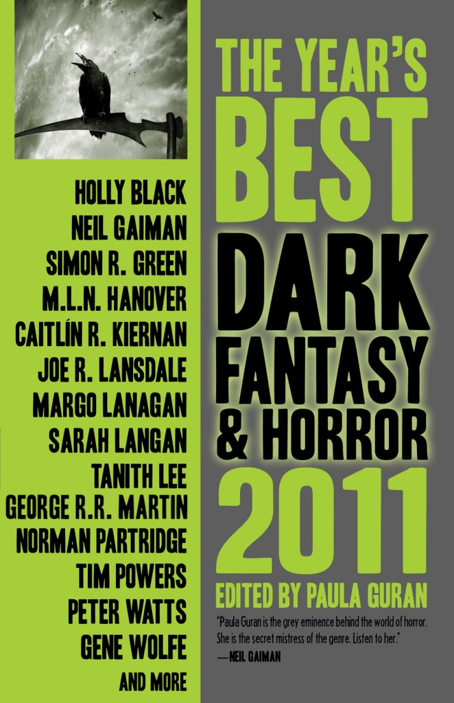 The Year's Best Dark Fantasy & Horror: 2011 edited by Paula Guran