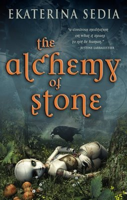 The Alchemy of Stone by Ekaterina Sedia (E-book)