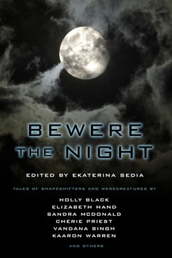 Bewere the Night edited by Ekaterina Sedia