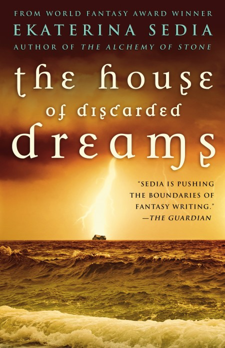 The House of Discarded Dreams by Ekaterina Sedia (E-book)