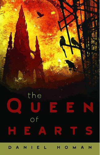 The Queen of Hearts by Daniel Homan (E-book)