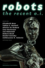 Robots: The Recent A.I. edited by Rich Horton & Sean Wallace (E-book)
