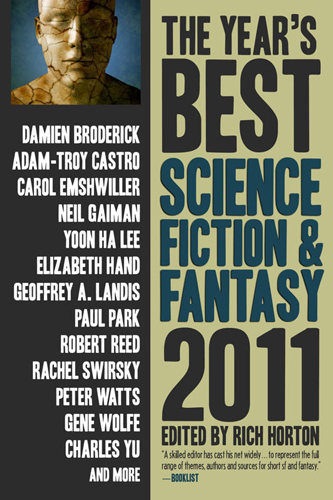 The Year's Best Science Fiction & Fantasy: 2011 Edition edited by Rich Horton