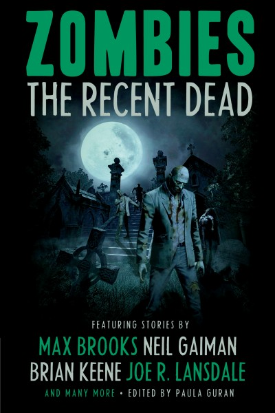 Zombies: The Recent Dead edited by Paula Guran (E-book)
