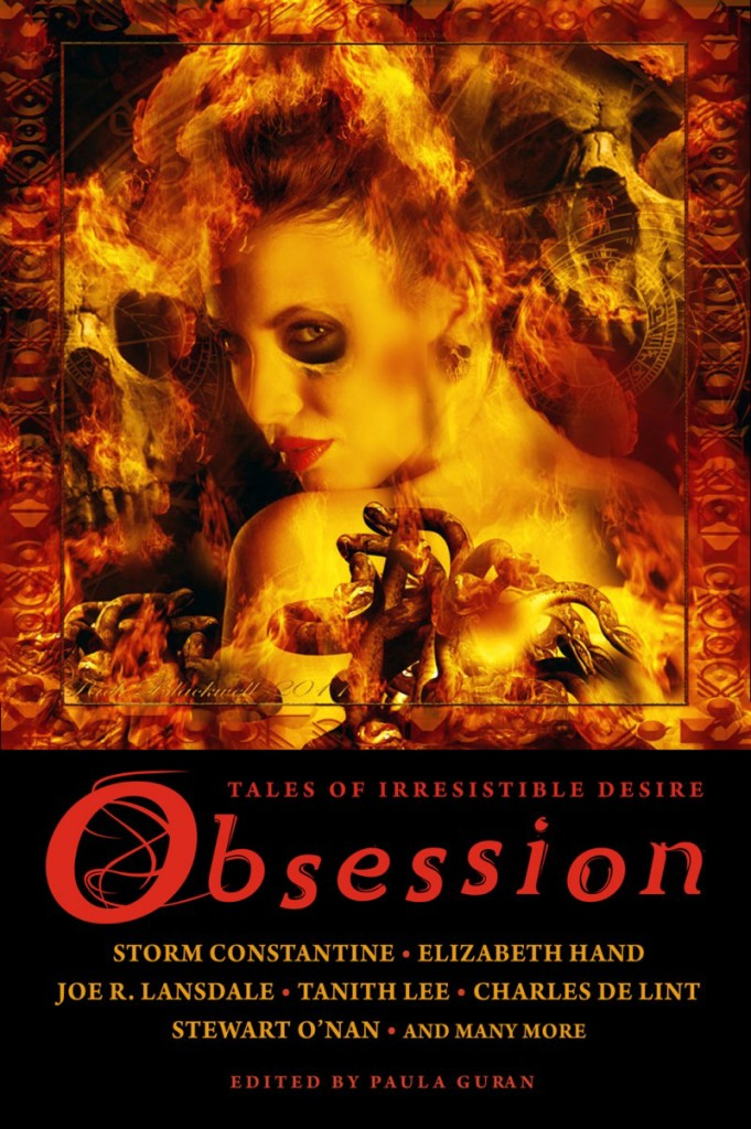 Obsession: Tales of Irresistible Desire, edited by Paula Guran