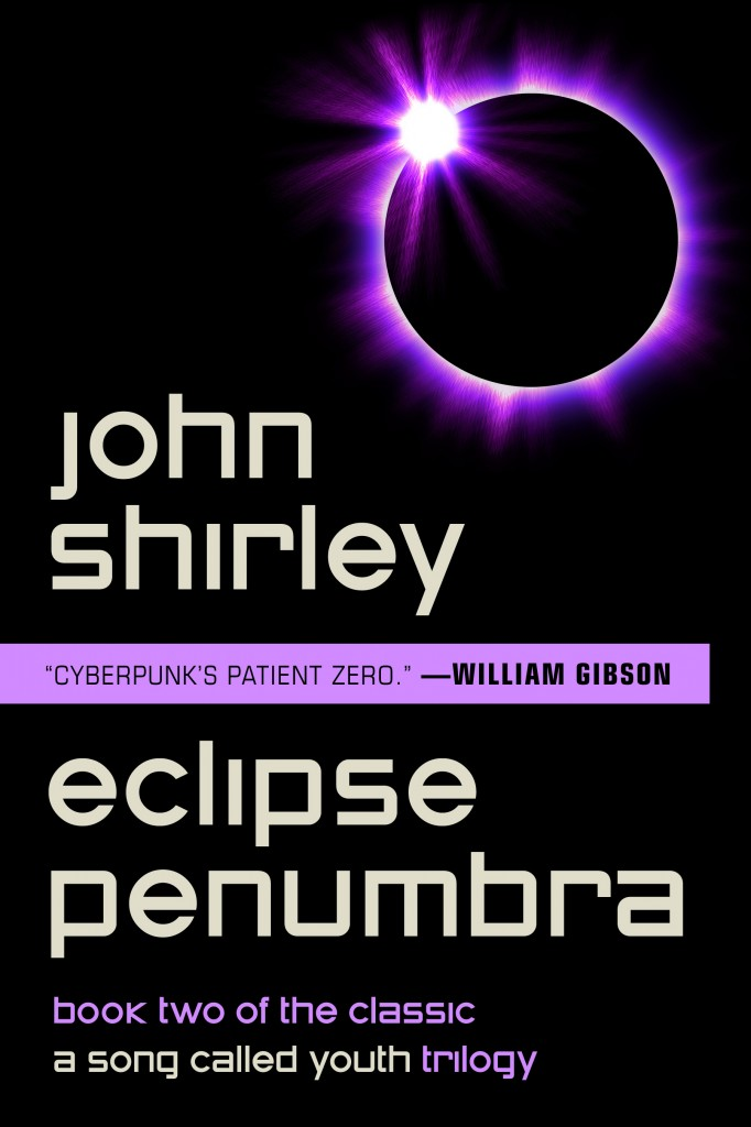 Eclipse Penumbra: Book 2 of A Song Called Youth by John Shirley (E-book)