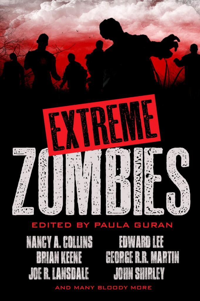 Extreme Zombies edited by Paula Guran