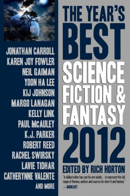 The Year's Best Science Fiction and Fantasy: 2012, edited by Rich Horton (E-book)