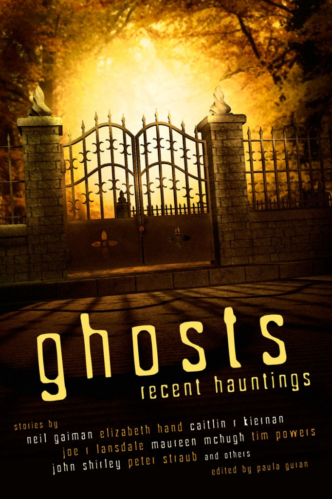 Ghosts: Recent Hauntings edited by Paula Guran