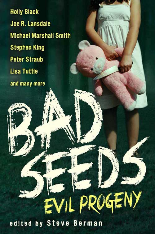 Bad Seeds: Evil Progeny edited by Steve Berman (Ebook)