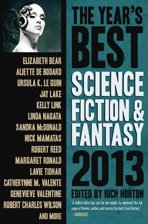 The Year's Best Science Fiction and Fantasy: 2013 edited by Rich Horton (E-book)