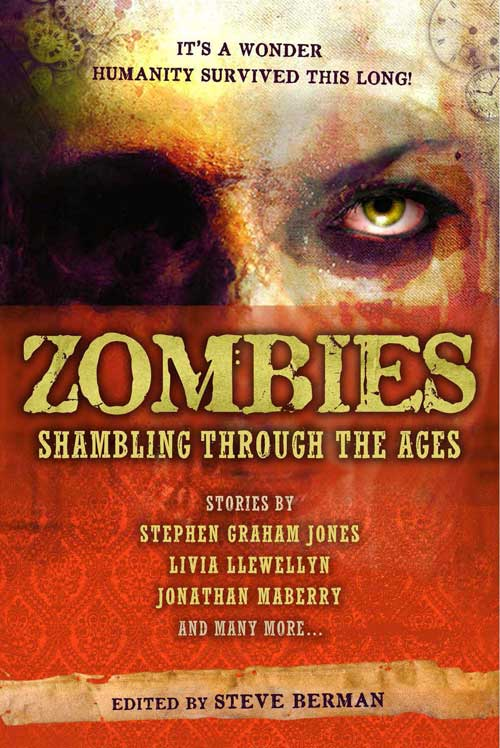 Zombies: Shambling Through the Ages edited by Steve Berman