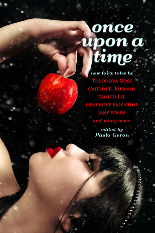 Once Upon a Time: New Fairy Tales edited by Paula Guran