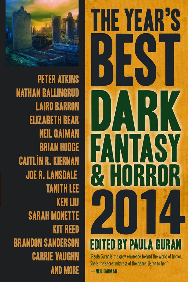 The Year's Best Dark Fantasy & Horror: 2014 edited by Paula Guran