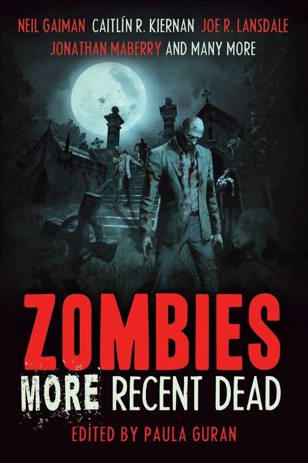Zombies: MORE Recent Dead edited by Paula Guran (Ebook)