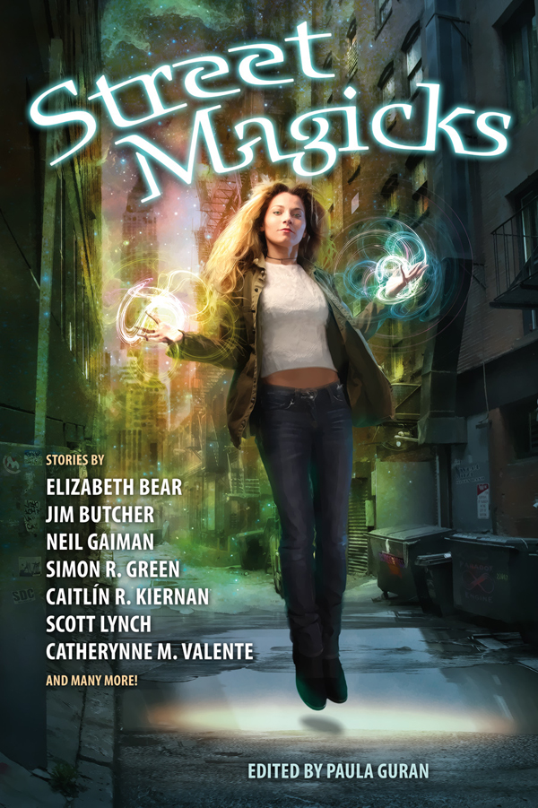 Street Magicks, edited by Paula Guran