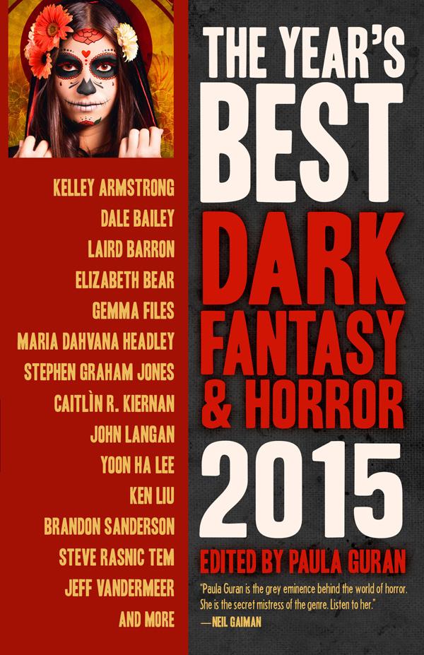 Prime Books - The Year's Best Dark Fantasy & Horror: 2015